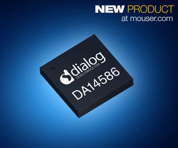 贸泽电子开售Dialog SmartBond DA14586 SoC