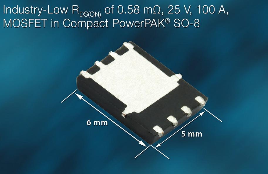 Vishay新款25V N沟道功率MOSFET有效提升电源效率和功率密度