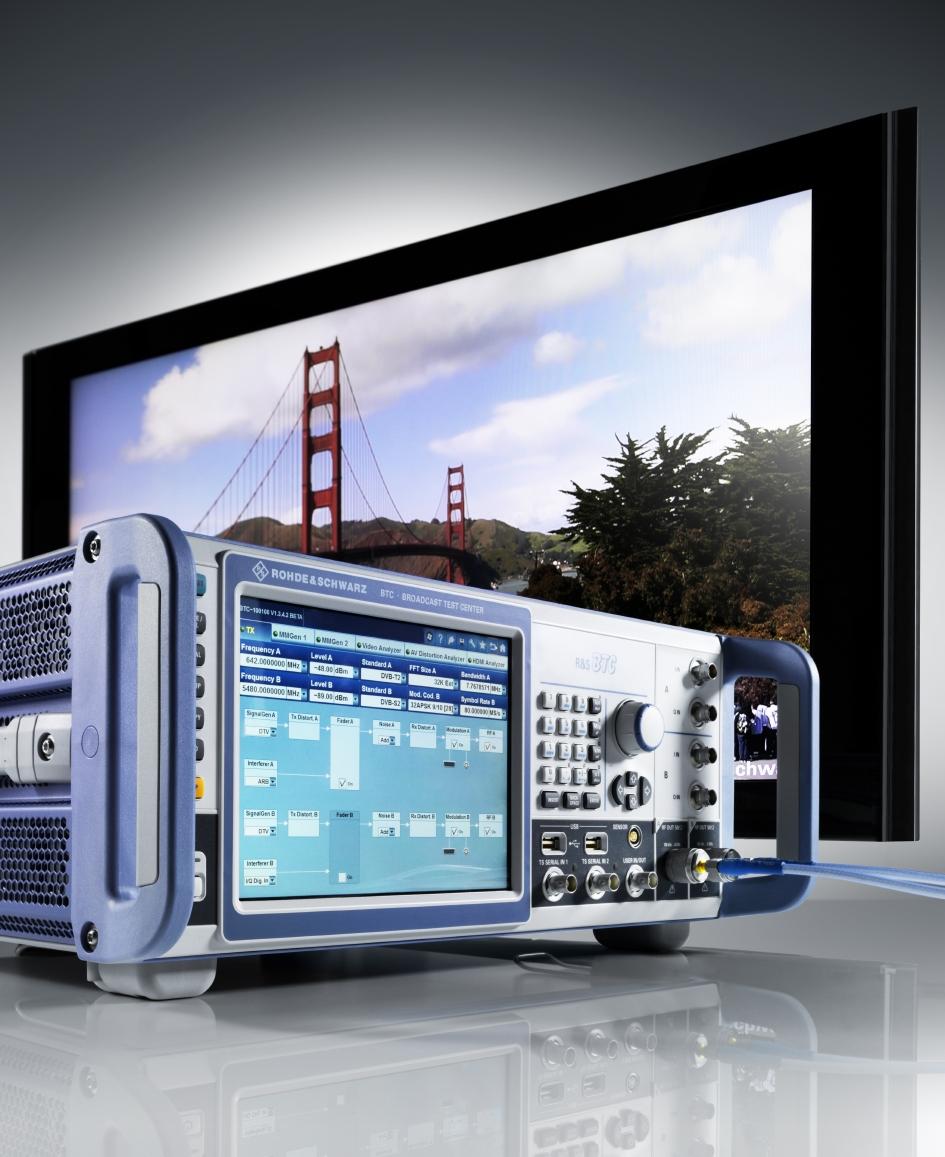 使用罗德与施瓦茨公司的R&S BTC广播电视测试