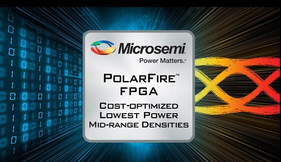 美高森美PolarFire FPGA器件荣获