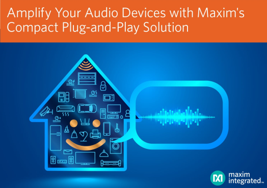 Maxim发布最新D类数字扬声器放大器