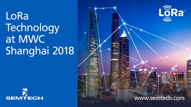 Semtech的LoRa技术将在2018世界移动大会(上海)展现