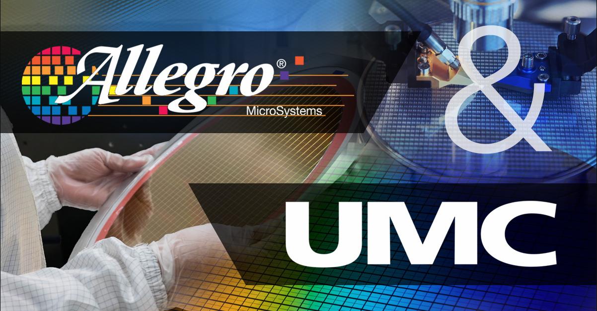 UMC将继续作为Allegro的主要代工晶圆制造商