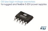 ST推出离线转换器,可设计更耐用的辅助电源和适配器