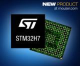 Mouser开售ST 的STM32H7系列微控制器