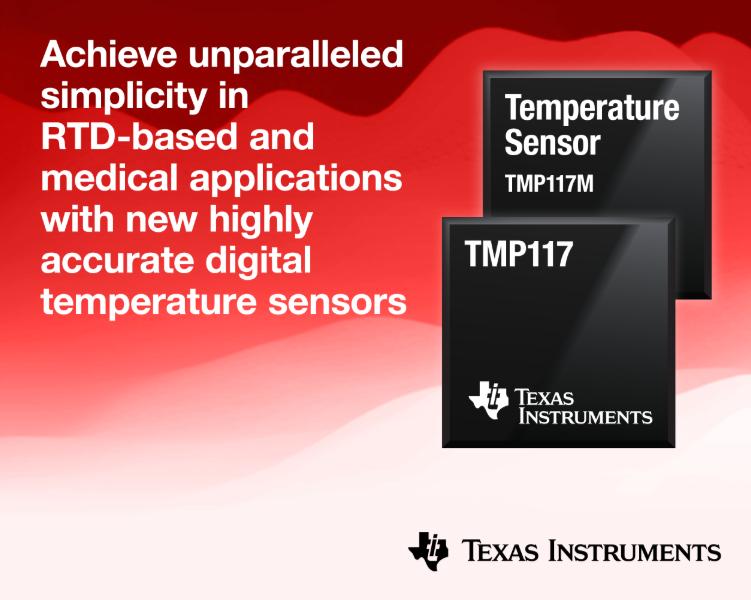 为医疗设计带来更简便设计—TI高精度传感器TMP117