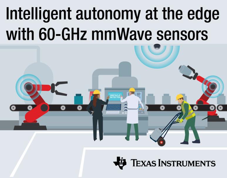 更小尺寸、更高分辨率,TI推出IWR6x 毫米波传感器