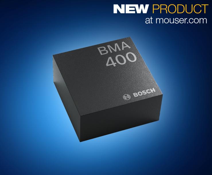 超低功耗的Bosch BMA400三轴加速度计—贸泽开售