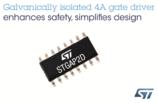 增强安全性,简化设计—意法半导体的4A双通道栅极驱动器