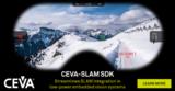 瞄准自主移动应用,CEVA推出CEVA-SLAM™软件开发套件
