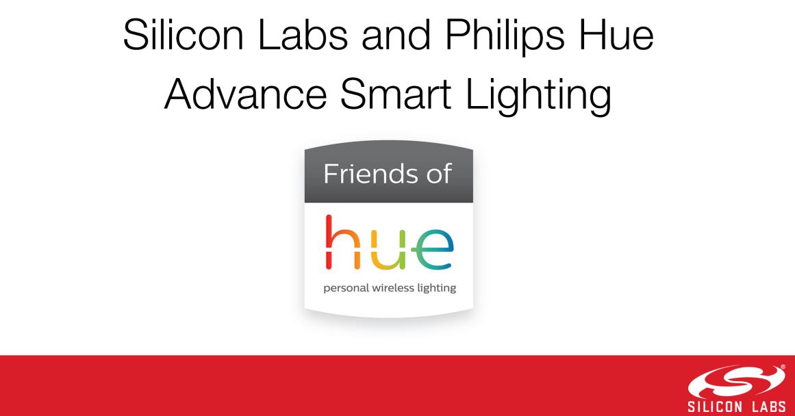 Silicon Labs和飞利浦 秀(Philips Hue)推进智能照明