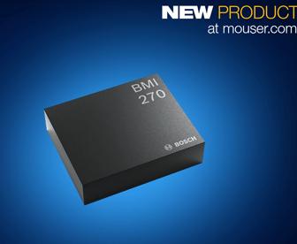 可穿戴设备的超低功耗Bosch BMI270智能IMU贸泽开售