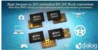 Dialog推出針對最新移動處理器的可配置、高頻率Sub-PMIC系列