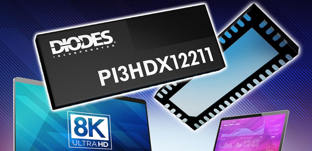 Diodes 推出业界首款 HDMI 2.1 线性转接驱动器