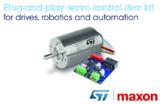 ST联手maxon开发机器人及自动化精密电机控制解决方案