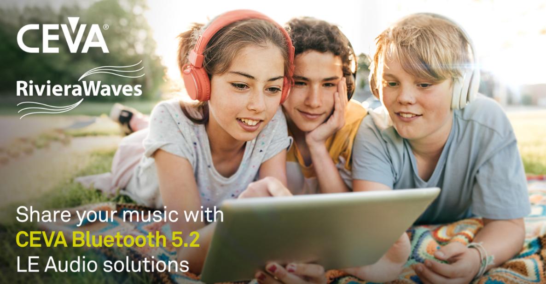 加快真正无线立体声耳塞产品开发,CEVA精进低功耗音频技术