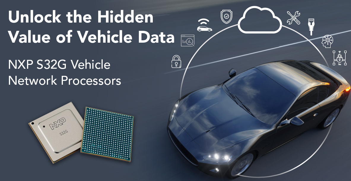 NXP S32G车辆网络处理器释放车辆数据的全部潜力