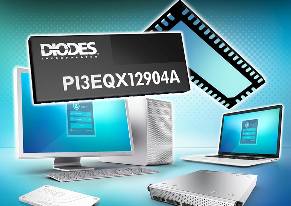 Diodes 推出稳固、多重通讯协议的线性组合型ReDriver