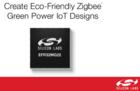 Silicon Labs推出支持环保型Zigbee Green Power IoT设备
