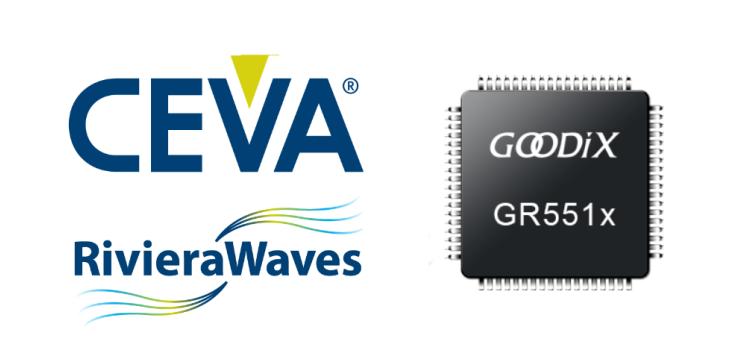 汇顶科技已经获得CEVA RivieraWaves低功耗蓝牙IP授权许可