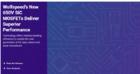 科锐全新650V MOSFET问市,可提供业界领先功率效率
