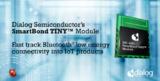 Dialog 全新SmartBond TINY™模块,助力加速IoT开发