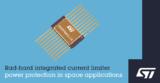 ST 推出首款航天级可配置集成限流器,降低BOM成本