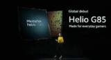 在4G市场持续推陈出新,联发科<font color='red'>Helio</font> G85移动处理问市