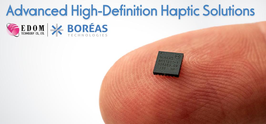 益登科技联手Boréas共同开拓高精度触觉反馈商机