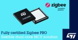 <font color='red'>STM32WB</font>无线微控制器现可支持Zigbee 3.0,让IoT连接更方便