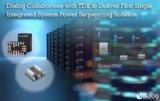 Dialog联手<font color='red'>TDK</font>幸运时时彩平台打造超小尺寸DC-DC转换器,电流密度大大提高
