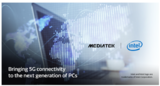 <font color='red'>MediaTek</font>携手英特尔,让5G融入每一台PC