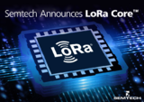 <font color='red'>Semtech</font> LoRa Core产品组合,加速LoRaWAN普及速度