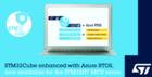 ST全新軟件包可支持開發Azure RTOS,加快智能產品研發