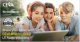 CEVA蓝牙双模5.2平台获得SIG认证, 加速TWS耳塞各种产品<font color='red'>IC设计</font>