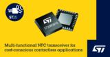 ST 推出经济实惠的 NFC 收发器,可赋能新应用领域