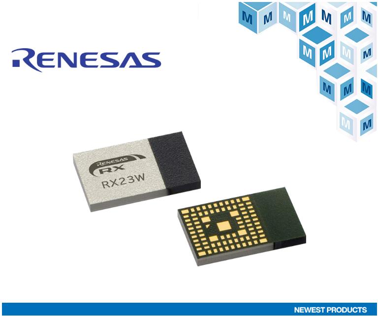贸泽开售Renesas RX23W低功耗蓝牙模块为物联网控制提供支持