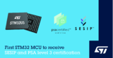 <font color='red'>意法半导体</font>的STM32U5通用MCU取得PSA 3级和SESIP3安全认证