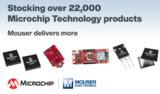 贸泽备货丰富多样的<font color='red'>Microchip</font> Technology产品组合