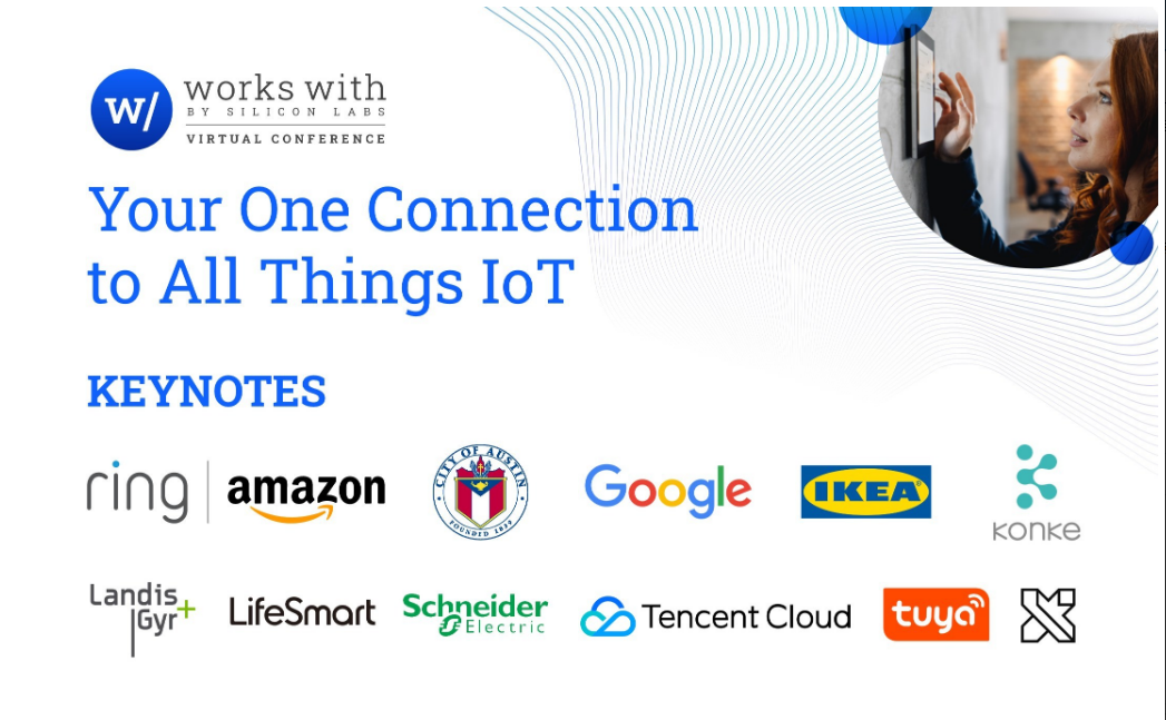多家领先企业受邀参加Silicon Labs的2021 Works With开发者大会