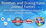 Digi-Key推进分销来自 Renesas 和 Dialog 的致胜产品组合