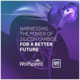 通用汽车与 Wolfspeed 达成战略供应商协议